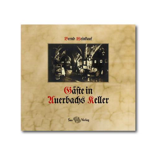 Buch: Gäste in Auerbachs Keller 1851 – 1912